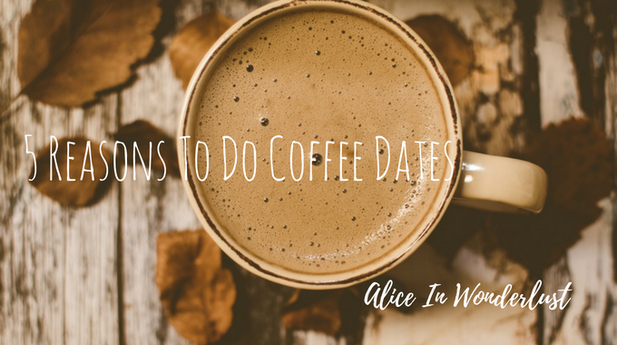 reasons to do coffee dates