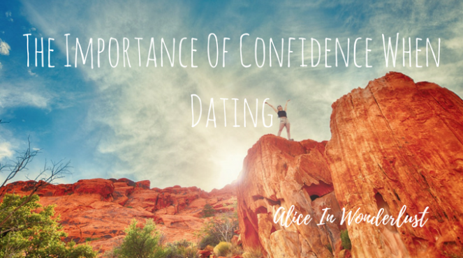 the importance of confidence when dating