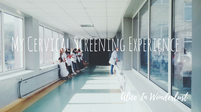 my cervical screening experience